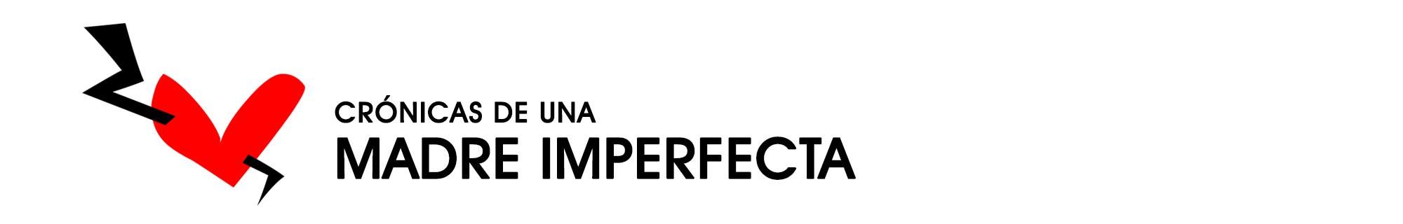 crónicas de una madre imperfecta